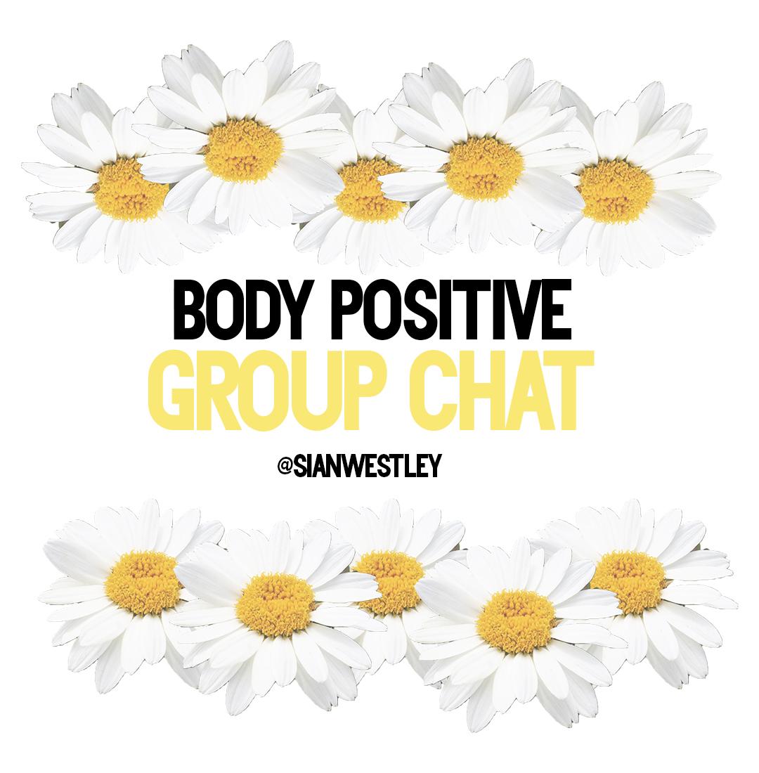 Sian's Body Positivity Chat Image