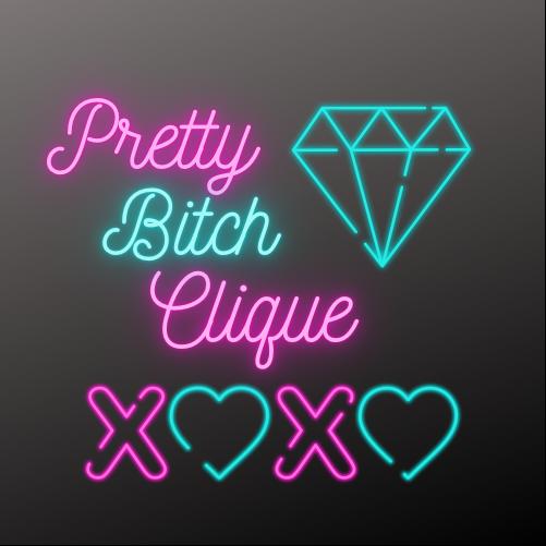 The Pretty Bitch Clique Image